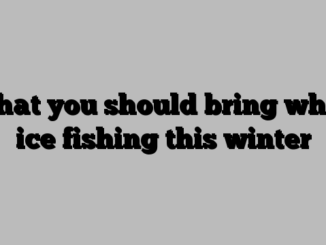 What you should bring when ice fishing this winter