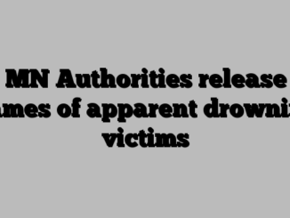 MN Authorities release names of apparent drowning victims