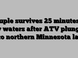 Couple survives 25 minutes in icy waters after ATV plunges into northern Minnesota lake