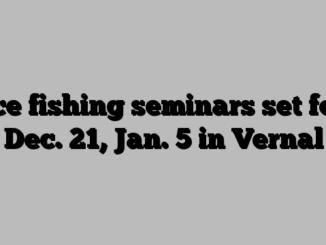 Ice fishing seminars set for Dec. 21, Jan. 5 in Vernal