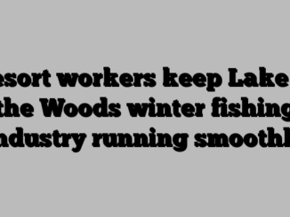 Resort workers keep Lake of the Woods winter fishing industry running smoothly