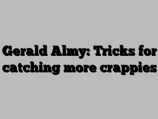 Gerald Almy: Tricks for catching more crappies