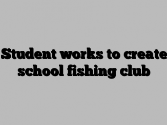 Student works to create school fishing club