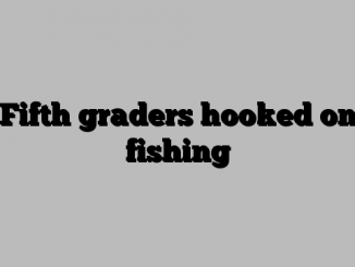 Fifth graders hooked on fishing