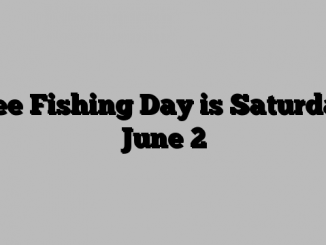 Free Fishing Day is Saturday, June 2
