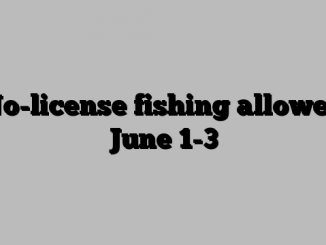 No-license fishing allowed June 1-3