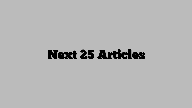Next 25 Articles