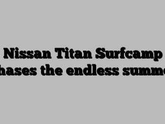 Nissan Titan Surfcamp chases the endless summer