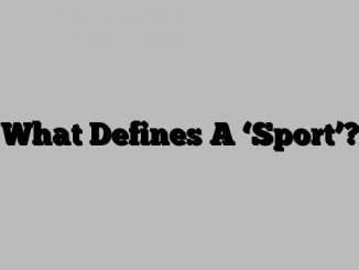 What Defines A 'Sport'?