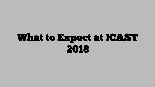 What to Expect at ICAST 2018