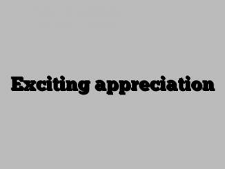 Exciting appreciation