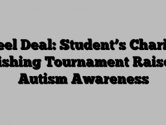 Reel Deal: Student's Charity Fishing Tournament Raises Autism Awareness