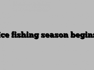 Ice fishing season begins